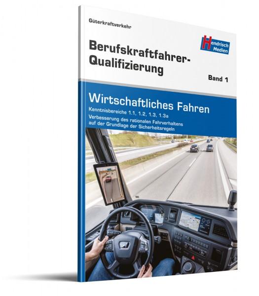 BKF-Qualifizierung LKW Band 1 Wirtschaftliches Fahren